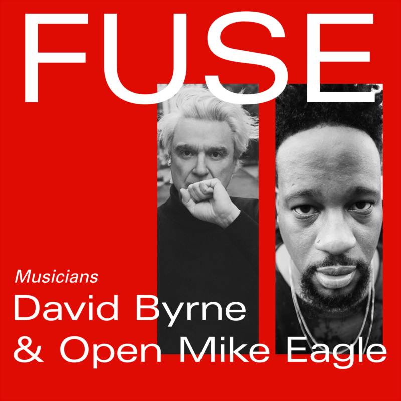FUSE_Ep-5_David-Byrne-Open-Mike-Eagle.png#asset:135218:eightHundred
