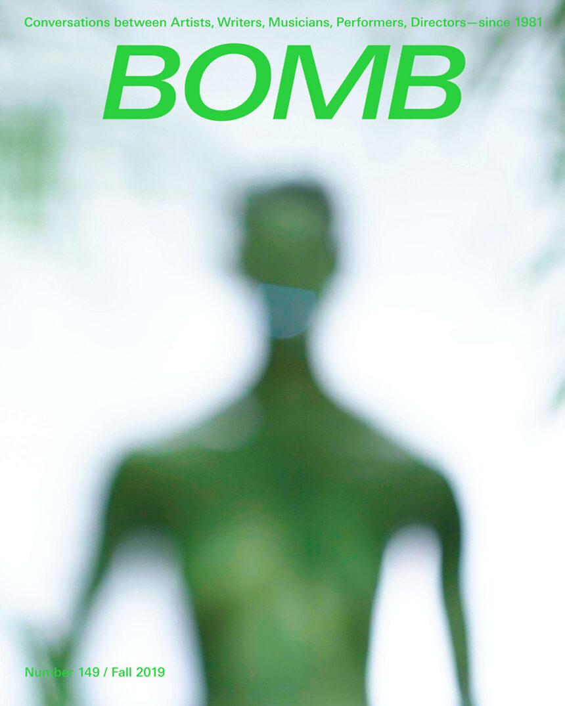 bomb magazine fall 149